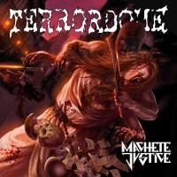 Terrordome- Machete Justice