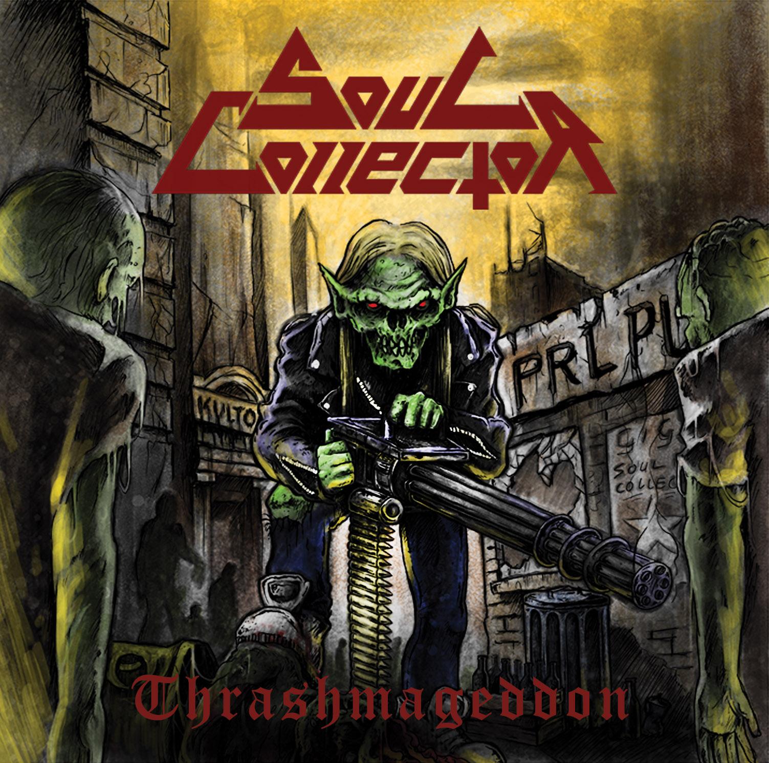 Soul Collector - Thrashmageddon