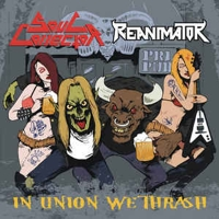 Soul Collector / Reanimator  - In Union We Thrash