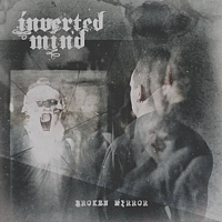 Inverted Mind – Broken Mirror