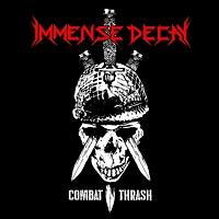 Immense Decay – Combat Thrash