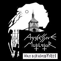 Aggressive Mutilator – Det djävlanästet