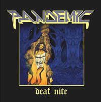 Pandemic - Deaf Nite